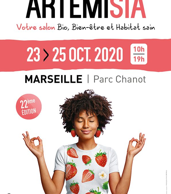 Nous serons présents du 23 au 25 octobre prochain au salon ARTEMISIA, situé Parc Chanot à Marseille et dédié au bio, bien-être et habitat sain.